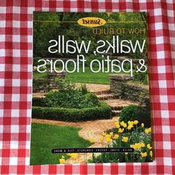 Sunset Books : How To Build Walks, Walls, & Patio Floors - F